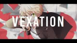 【MV】VEXATION / 鏡音レン