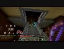 【マルチ実況】THE貧脚WALK外伝.Part.3【Minecraft】