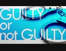 【クトゥルフ神話TRPG】『GUILTY or Not GUILTY』part.1