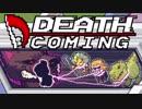 【実況】死神業務を代行して皆殺す【Death Coming】:03