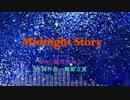 Midnight Story 【舞姫立夏 feat.結月ゆかり】【ボカロオリジナル曲】