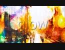 「glow」を歌ってみた。【オリジナルPV】