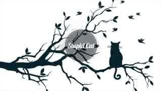 【初音ミク】Stupid Cat【Future Bass】