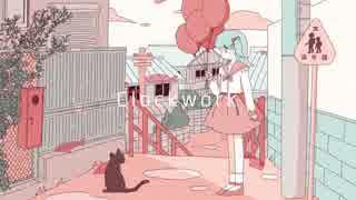 Clockwork / 初音ミク
