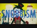 SNOBBISM Rap Arrange ver. / ひよりん*,キリト thumbnail