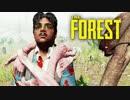 【サバイバルホラー】四人でThe Forestをカオスサバイバル実況#5