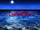 【初音ミク】Let's★Go【オリジナル】
