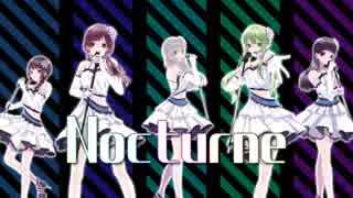 【デレマス】Nocturne 歌ってみた