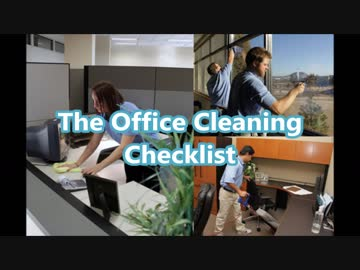 the office cleaning checklist by jackturner0191 ニコニコ動画講座