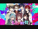 【オリジナルMV】『Lover』歌ってみた【どうぶつ系らばーず2】