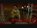 【実況】ポンコツ2人と闇夜に響くチェーンソー【Dead by Daylight】