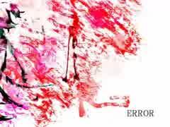 【ZOLA PROJECT KYO】 -ERROR 【カバー】