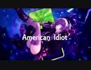 【結月ゆかり】American Idiot【VOCALOIDカバー】