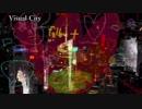 【DTM】Visual City【オリジナル曲】
