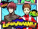 ZUBABABAAAN!!!-岡本信彦,森久保祥太郎【SIX SICKS】 thumbnail
