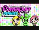 【ポケモンUSM】Powerpuff Pennies  part1【Self Fes Ranking】