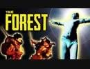 第12位:【サバイバルホラー】四人でThe Forestをカオスサバイバル実況#15