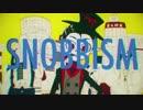 【SNOBBISM】 歌ってみたリレー