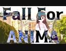 アニマ「Fall For」MV