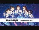 【バンドアレンジ】Miracle Night【ロキノンロック×アイマスRemix】