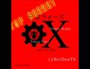 cyBerDeaTh_東京ウォーズ第10章_X-Files