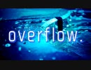 【MV】白虎 - overflow.(self cover)