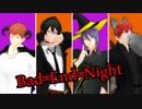 【ヒプマイMMD】Bad ∞ End ∞ Night【3番手組】