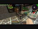 【Minecraft】つづみ「科学と魔術、究めましょう」【CeVIO】Part58