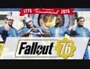 【Fallout 76】変なおじさん4人が核戦争後の世界を旅する実況#1