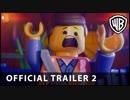 映画『The LEGO Movie 2: The Second Part/レゴ® ムービー2』予告編 #2