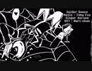 [ UTAU無生物音源配布 ] Spider Dance (acapella) [ Verone ]