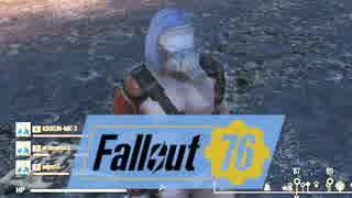 【Fallout 76】変なおじさん4人が核戦争後の世界を旅する実況#4