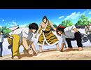 TVアニメ「火ノ丸相撲」 第十二番「激突!!名古屋城」