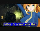 [FO76] マキと旅するFallout76 Part 10 [VOICEROID]
