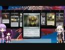【MTGArena】きりたん達とマジックアリーナ part6 クロマティックブラック