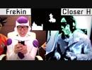 Frekin vs Closer H ボイパ対決 Bad Apple!!