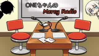 【CeVIOラジオ】Mercy Radio #3