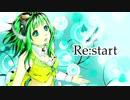 【GUMI】 Re:start 【オリジナル】