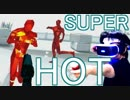 PSVRのスタイリッシュアクションごっこゲー「SUPER HOT」(ゆっくり実況)