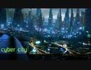 【IA】cyber city【drum'n'bass】.remmuh