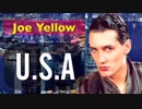 DA_PUMP「U.S.A」の原曲/歌詞・和訳つき/Joe_Yellow「U.S.A.」ユーロビート__カバー曲