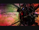 【オリジナル曲】Coulomb's law