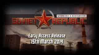 Workers & Resources Soviet Republic - トレイラー