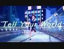 【チャイナ】Tell Your World full【平成最後の踊ってみた】