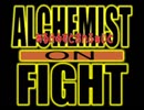 (MAD)【鋼の錬金術師】 ALCHEMIST ON FIGHT