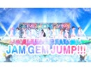 【Official MV】「JAM GEM JUMP!!!」Full ver.【GEMS COMPANY】