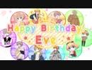 【10人で】Eveくんの誕生日【祝ってみた2019】