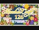 MarchenCraft~メルヘンクラフト~Part.126【Minecraftゆっくり実況】