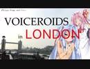 第9位:ボイスロイドinロンドン#2ロンドン塔編