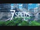 アニメ『7SEEDS』OP&ED